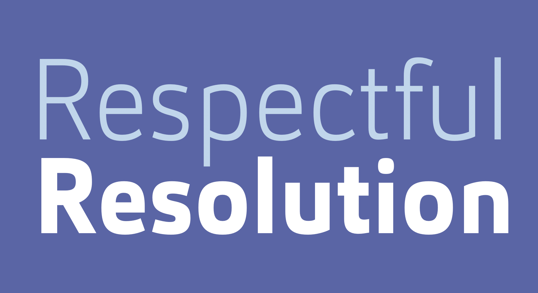 Respectful resolution